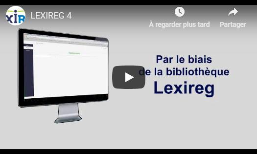 Explication video de l'application Lexireg